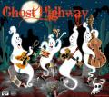 Ghost Highway